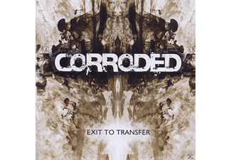 Corroded - Exit To Transfer - The Age Of Rage Edition - (CD)
