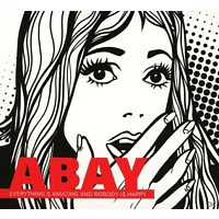 Abay - Everything Is Amazing And Nobody Is Happy [CD]