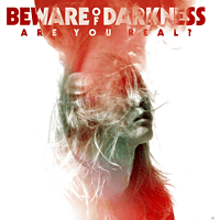 Beware Of Darkness - Are You Real? [Vinyl]