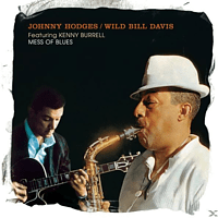 Johnny/wild Bill Hodges - Mess Of Blues-Featuring Kenny Burrell [CD]