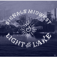 Signals Midwest - Light On The Lake [Vinyl]