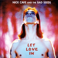 The Bad Seeds, Nick Cave - Let Love in [CD + DVD Video]