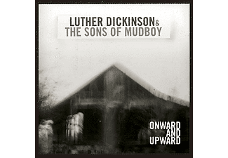 Luther Dickinson, The Sons of Mudboy - Onward and Upward (CD)