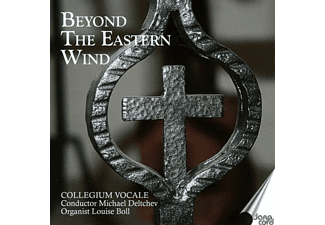 Boll,Louise/Deltchev,Michael/Collegium Vocale - Beyond the Eastern Wind - (CD)