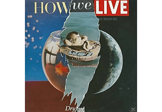 How We Live - Dry Land - (CD)