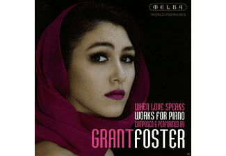 Grant Foster - When Love Speaks - (CD)
