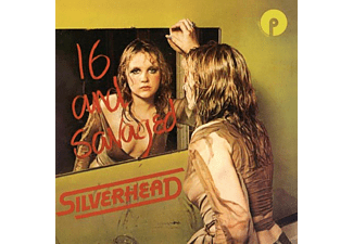 Silverhead - 16 And Savaged (Expanded Edition) [CD]