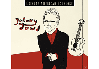 Johnny Dowd - Execute American Folklore - (CD)
