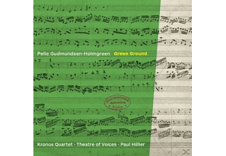 Kronos Quartet, Paul Hillier, Theatre Of Voices - Green Ground - (CD)