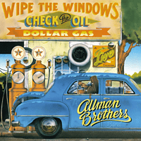 The Allman Brothers Band - Wipe The Windows,Check The Oil,Dollar Gas (2LP) [Vinyl]