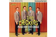 The Crickets - Please Don't Ever Change [CD]