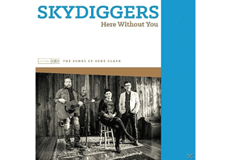 Skydiggers - Here Without You - (CD)