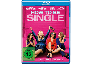 How To Be Single - (Blu-ray)