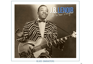 J.B. Lenoir - Talk To Your Daughter - (CD)