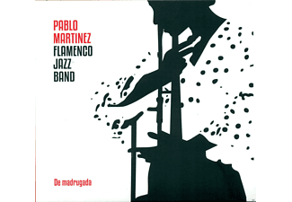 Pablo Martinez, Flamenco Jazz Band - De madrugada - (CD)