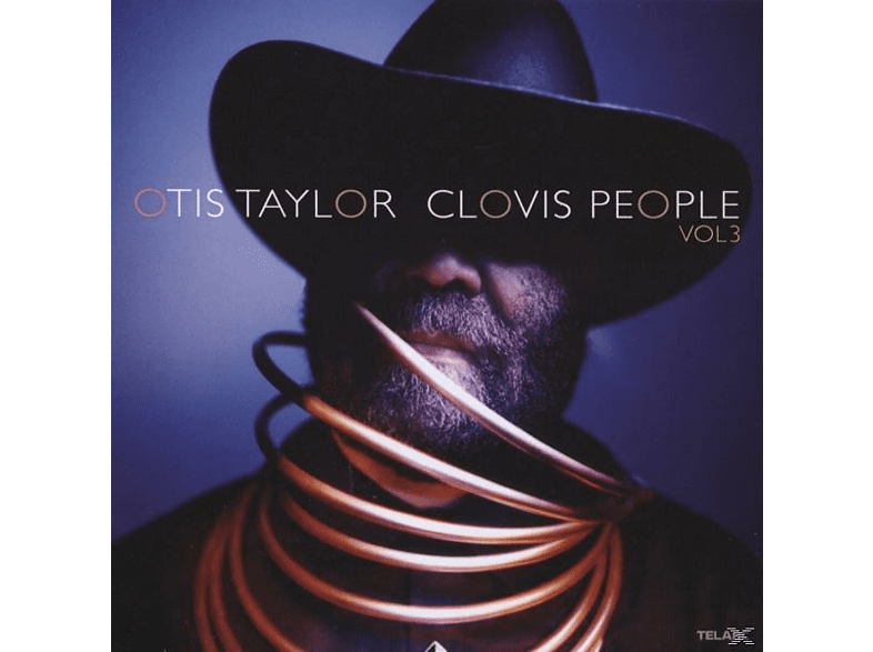 Otis Taylor - Clovis People Vol.3 [CD]