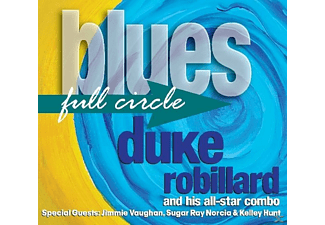 Duke & His All Star Combo Robillard - Blues Full Circle - (CD)