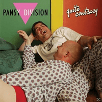 Pansy Division - Quite Contrary [LP + Download]