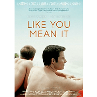 Like you mean it [DVD]