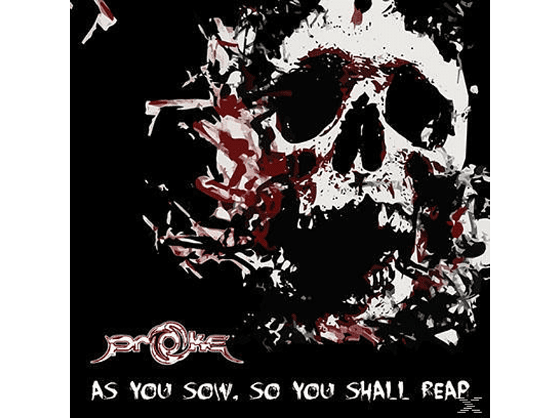 Proke - As you sow,so you shall reap [CD]