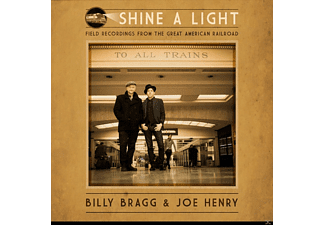 Billy Bragg and Joe Henry - Shine a Light: Field Recordings from the Great Ame - (Vinyl)