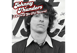 Johnny Thunders - I Think I Got This Covered - (Vinyl)