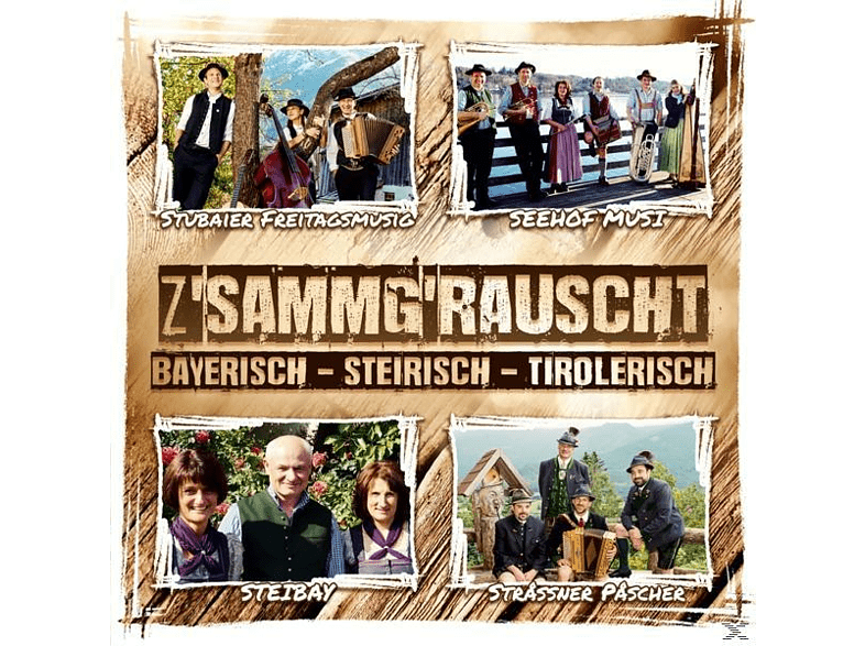 Diverse Interpreten - Zsammgrauscht/Bayr.-Steir.-Tirolerisch [CD]