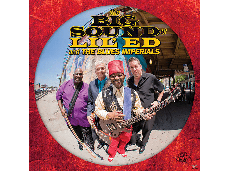 Lil'ed & The Blue Imperials - The Big Sound Of Lil' Ed & The Blues Imperials [CD]