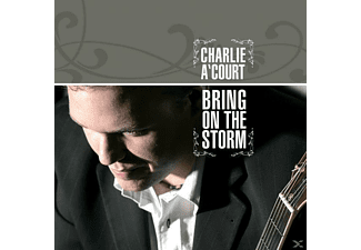 Charlie A'court - Bring On The Storm - (CD)