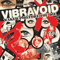 Vibravoid - Wake Up Before You Die [CD]