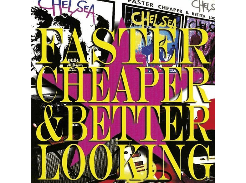 Chelsea - Faster Cheaper And Better Looking [Vinyl]