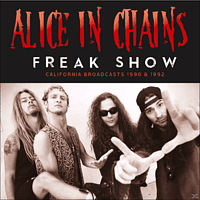 Alice in Chains - Freak Show [CD]