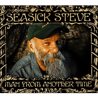 Seasick Steve - Man From Another Time [Vinyl]