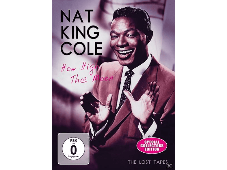 Nat King Cole - How High The Moon/The Lost Tapes [DVD]