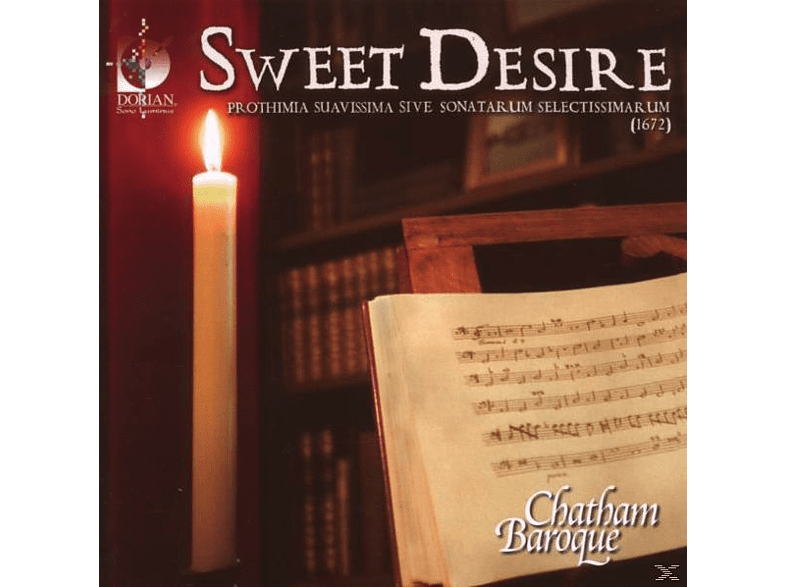 Chatham Baroque - Sweet Desire [CD]