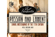 Bach Sinfonia & Sinfonia Voci - Passion & Lament: Choral Masterworks of the 17th Century [CD]