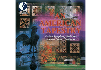 Andrew Litton, Dallas Symphony Orchestra - American Tapestry - (CD)