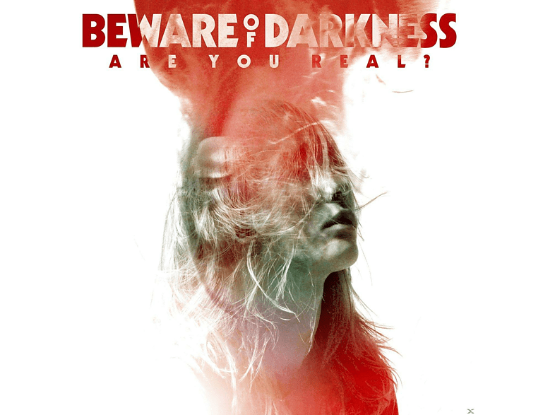 Beware Of Darkness - Are You Real? [CD]