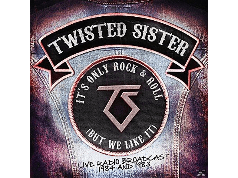 Twisted Sister - Its Only Rock & Roll (But We Like It) [CD]