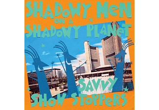 Shadowy Men On A Shadowy Planet - Savvy Show Stoppers - (CD)