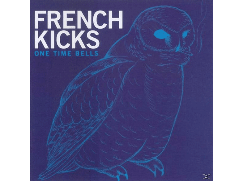 French Kicks - One Time Bells [CD]