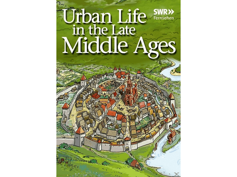 Urban Life In The Late Middle [DVD]