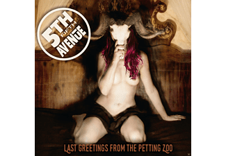 5th Avenue - Last Greetings From The Petting Zoo - (CD)