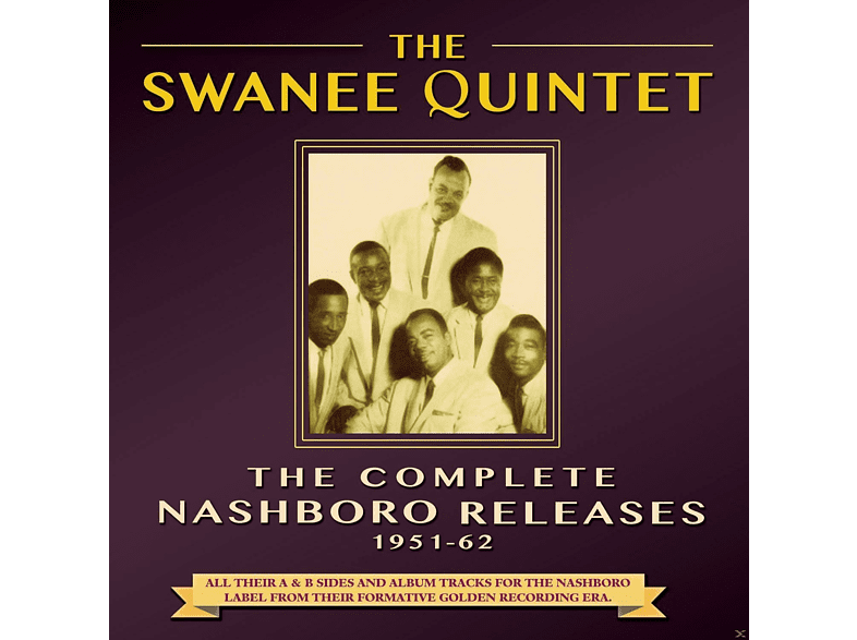 The Swanee Quintet - The Complete Nashboro Releases 1951-62 [CD]