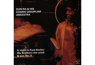 Sun Ra & His Cosmic Discipline Arkestra - A Night In East Berlin/My Brothers The Wind & Sun - (CD)