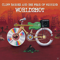 Cliff Barnes And The Fear Of Winning - World2Hot [CD]