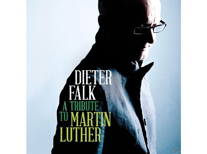 Dieter Falk - A Tribute To Martin Luther [CD]