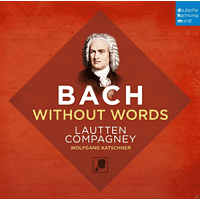 Lautten Compagney - Bach Without Words [CD]