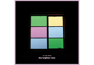 To The Wind - The Brighter View - (CD)