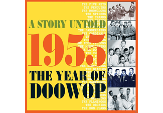 VARIOUS - A Story Untold: 1955 - The Year Of Doowop - (CD)